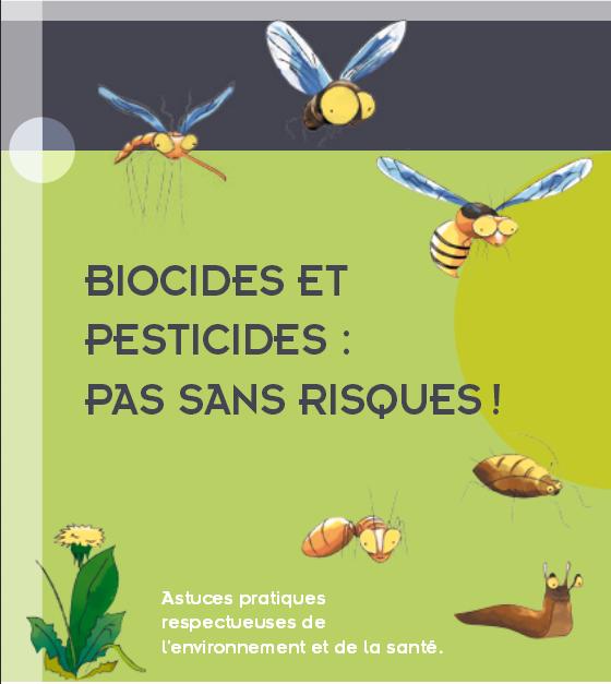 Biocides et pesticides, pas sans risques !