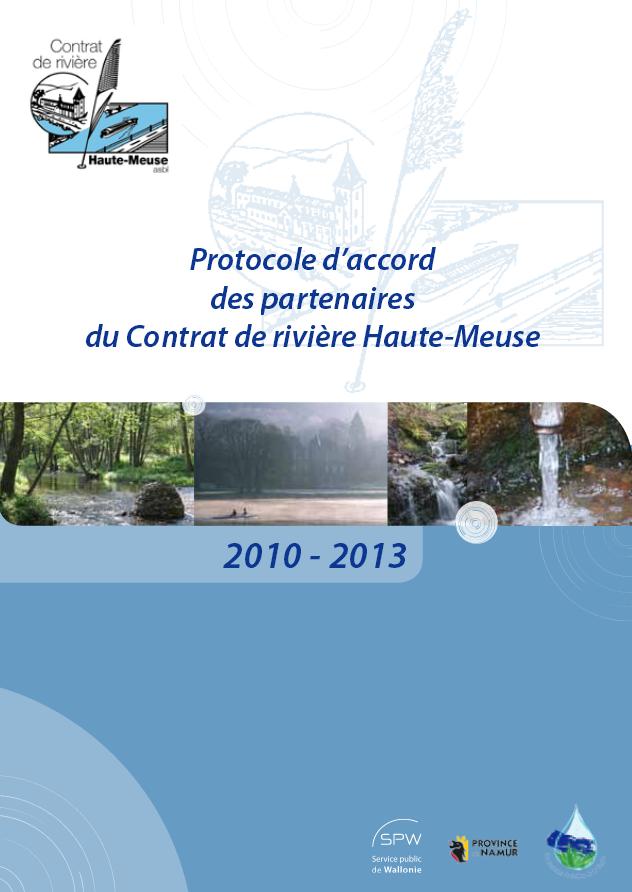 Protocole d'accord des partenaires du Contrat de rivière Haute-Meuse - 2010/2013